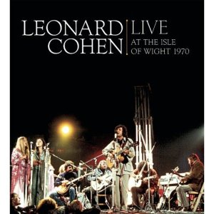 Leonard Cohen - Live at The Isle of Wight 1970 (2009)